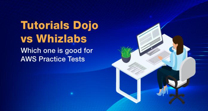 Tutorials Dojo vs. Whizlabs